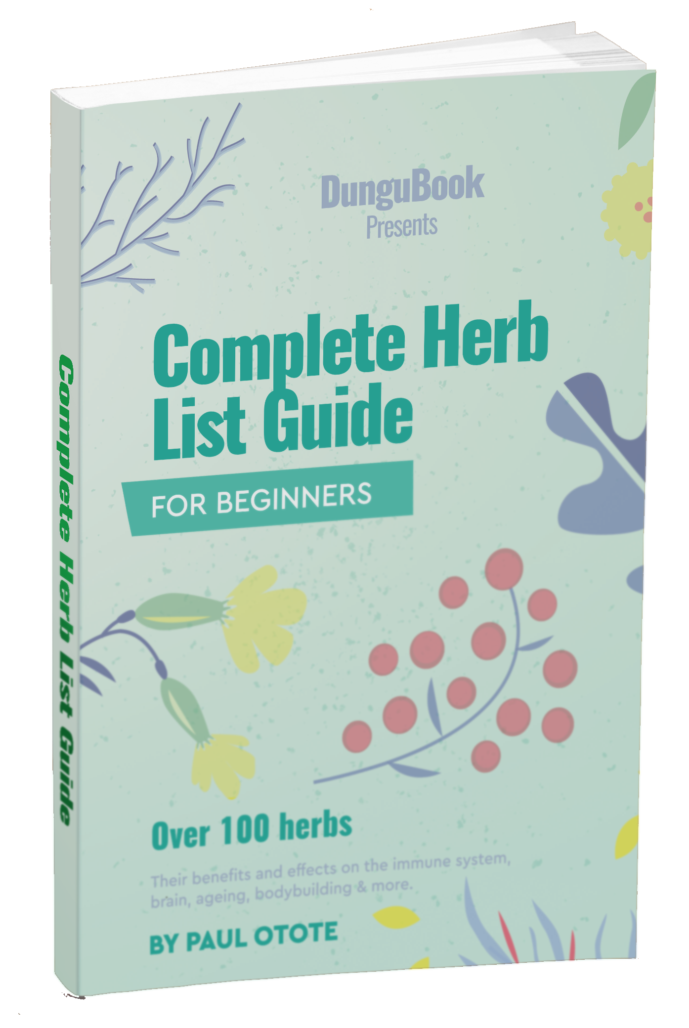 Complete Herb Guide Benefits Hardcopy